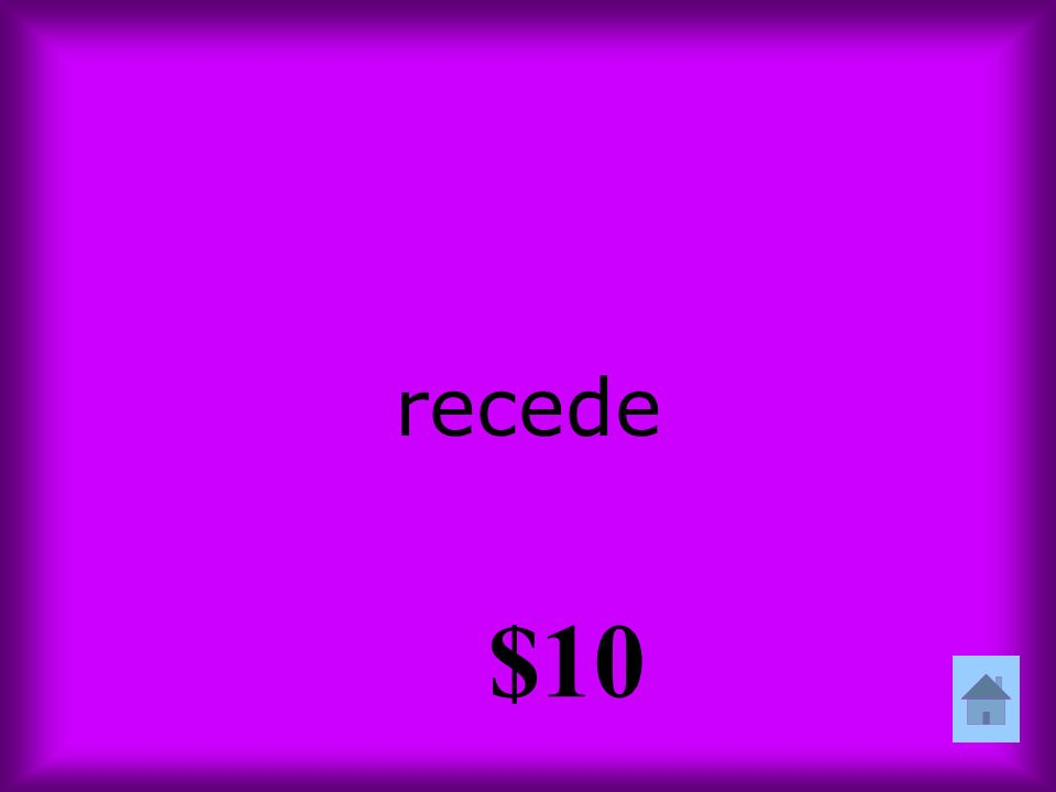 recede $10