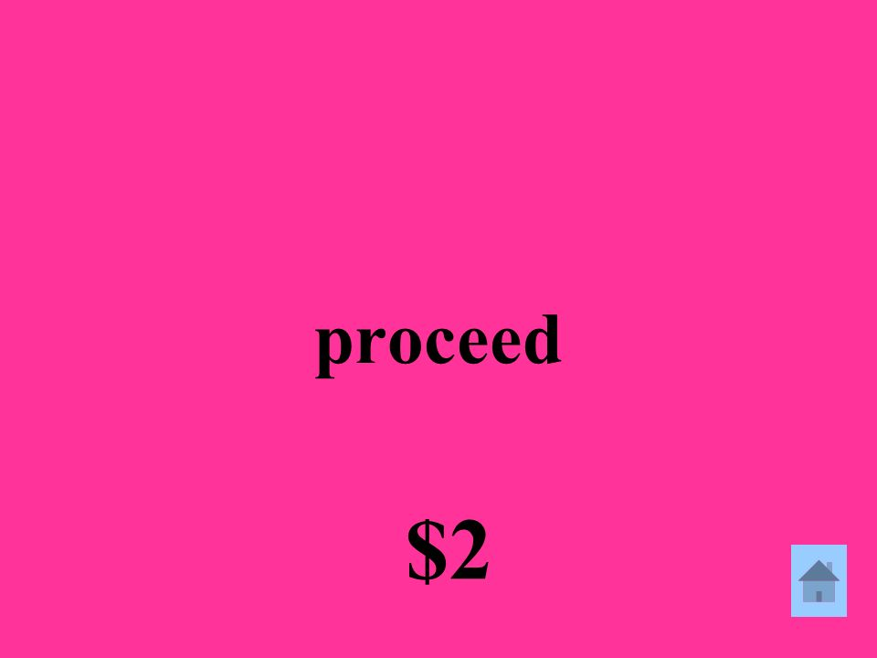 proceed $2