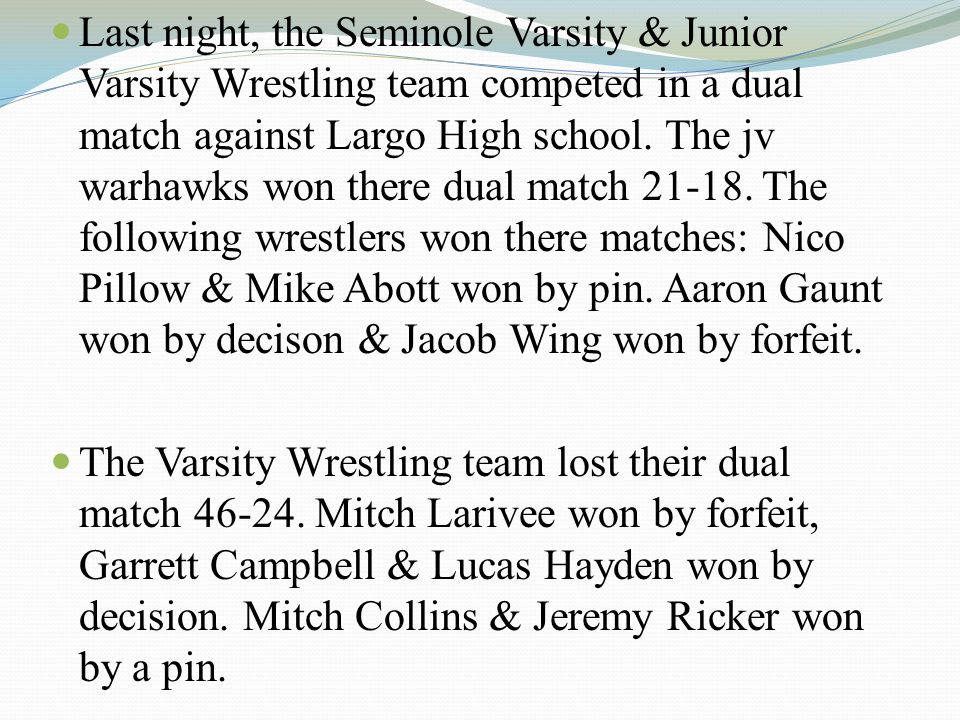 Last night, the Seminole Varsity & Junior Varsity Wrestling team competed in a dual match against Largo High school.