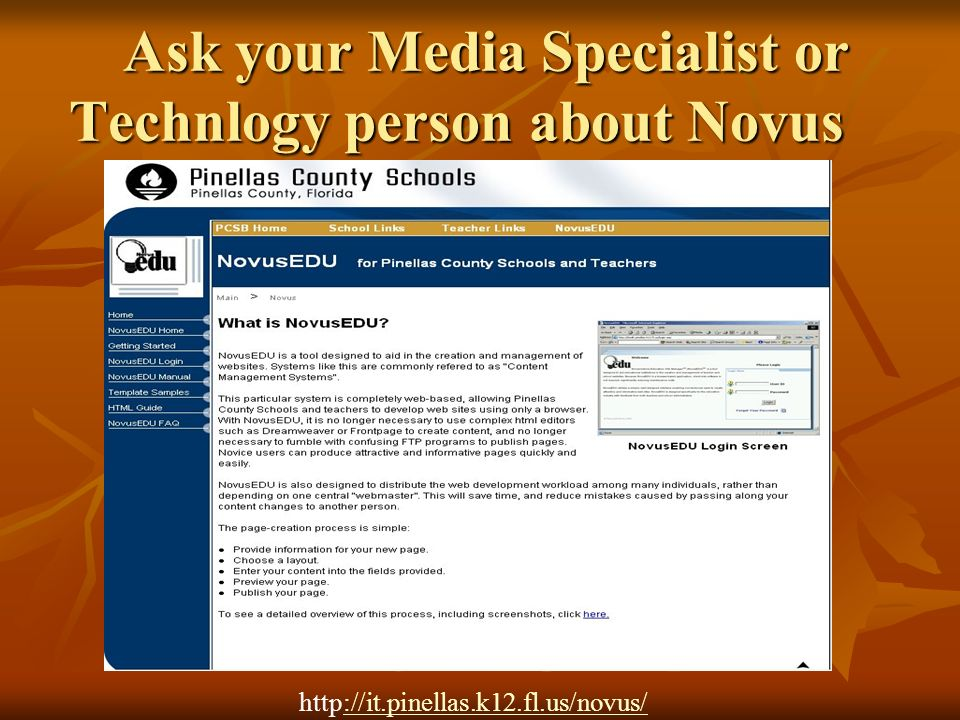 Ask your Media Specialist or Technlogy person about Novus Ask your Media Specialist or Technlogy person about Novus http://it.pinellas.k12.fl.us/novus/://it.pinellas.k12.fl.us/novus/