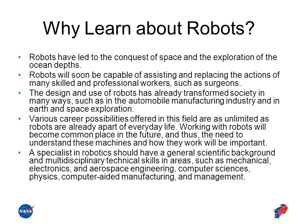 Why Learn about Robots.