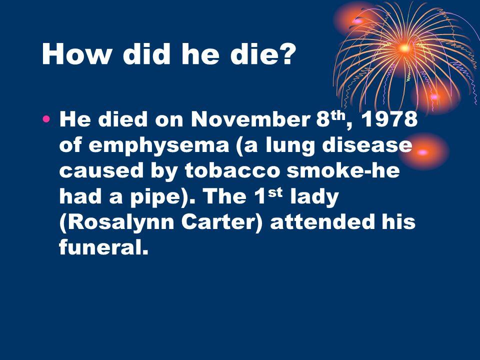 How did he die.