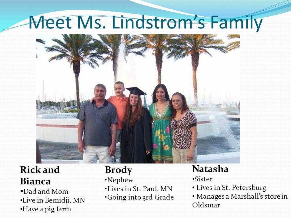 Meet Ms. Lindstroms Family Natasha Sister Lives in St.