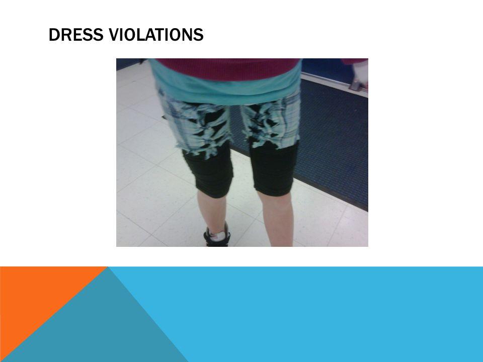 DRESS VIOLATIONS