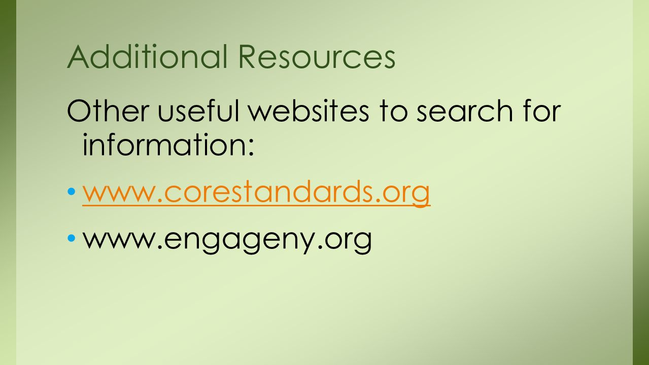 Other useful websites to search for information:     Additional Resources