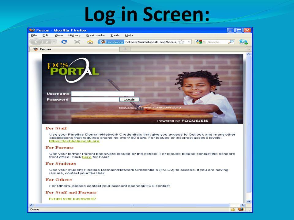 Log in Screen: