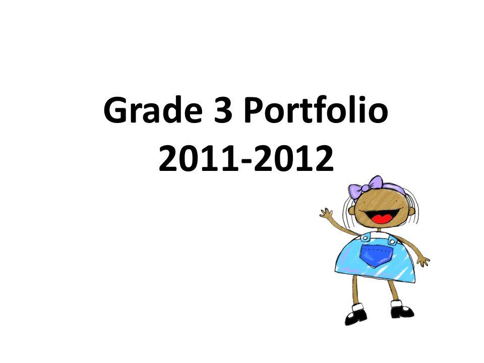Grade 3 Portfolio 2011-2012
