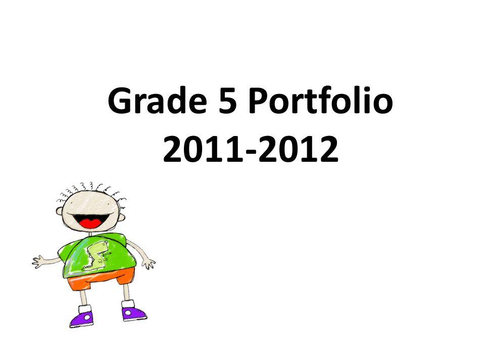 Grade 5 Portfolio 2011-2012