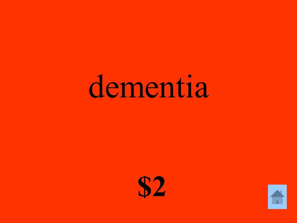 dementia $2