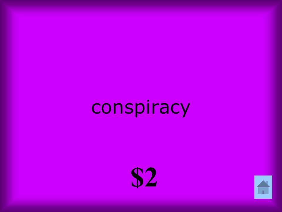 conspiracy $2
