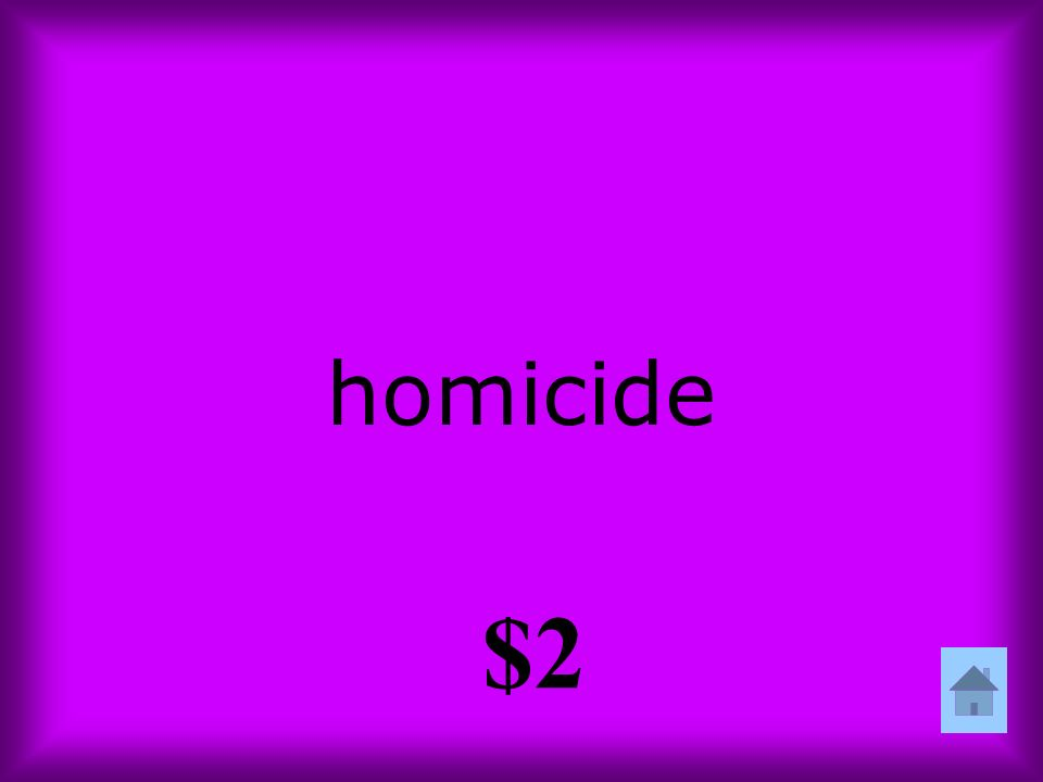 homicide $2