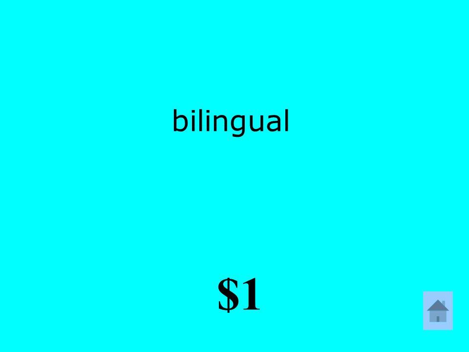 bilingual $1