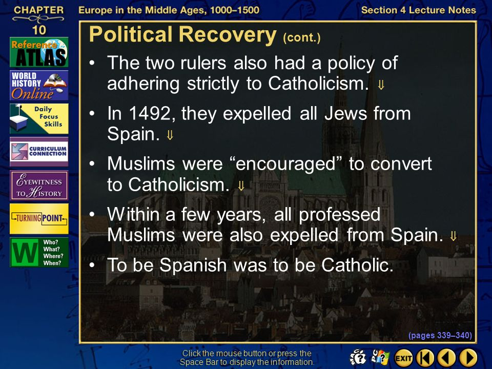 Section 4-33 Click the mouse button or press the Space Bar to display the information. A strong national monarchy also emerged in Spain. Muslims had c