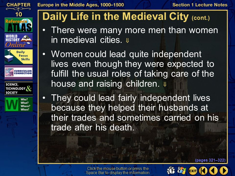 Section 1-42 Click the mouse button or press the Space Bar to display the information. Medieval cities had private and public baths. The great plague