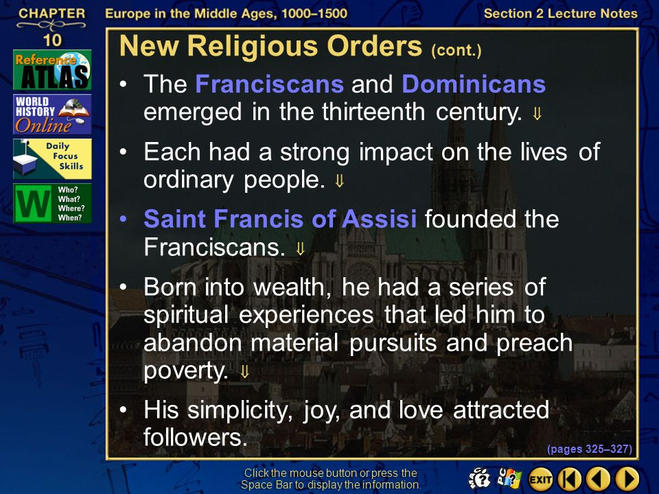 Section 2-20 She was also sought out for her advice as a mystic and prophetess. New Religious Orders (cont.) (pages 325–327)