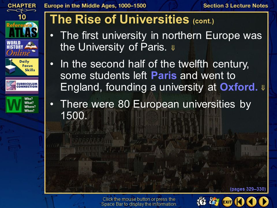 Section 3-8 Click the mouse button or press the Space Bar to display the information. The Rise of Universities (cont.) The first university appeared i
