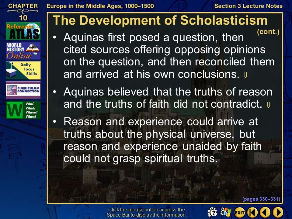 Section 3-15 Click the mouse button or press the Space Bar to display the information. Saint Thomas Aquinas made the most important attempt to reconci