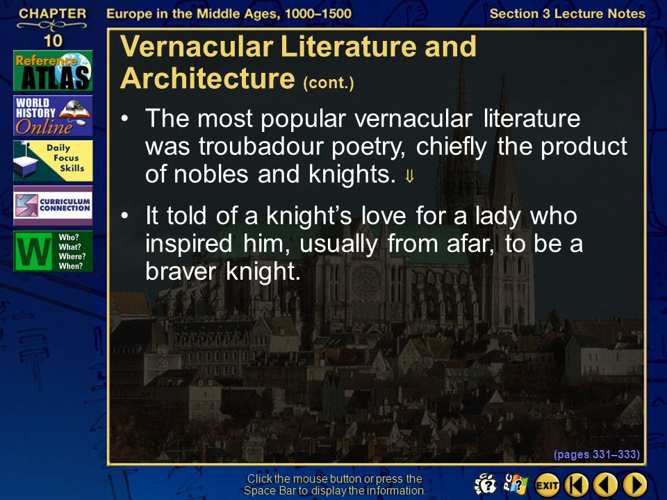 Section 3-18 Click the mouse button or press the Space Bar to display the information. Latin was the universal language of medieval civilization. Vern