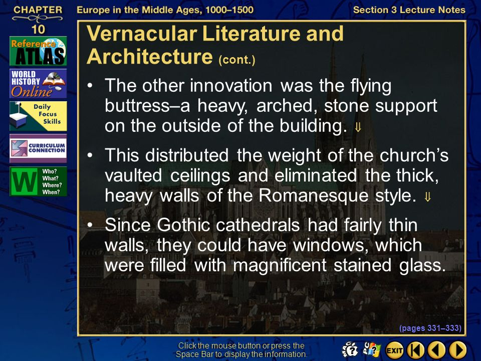 Section 3-23 Click the mouse button or press the Space Bar to display the information. The Gothic cathedrals rose higher, therefore, creating an impre