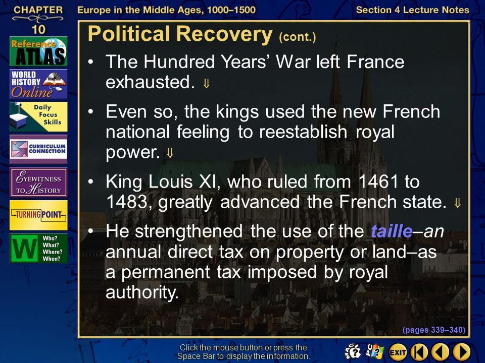 Section 4-28 Click the mouse button or press the Space Bar to display the information. The fourteenth-century European monarchies experienced many dif