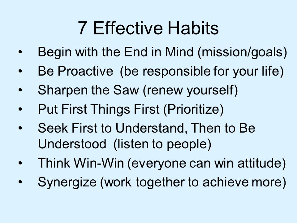 ORDER .Lets classify the 7 Habits and give them some order.
