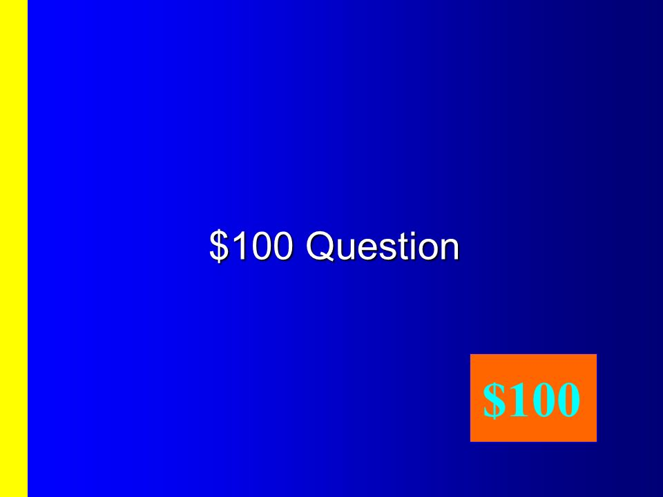 Second Category, $100 Answer