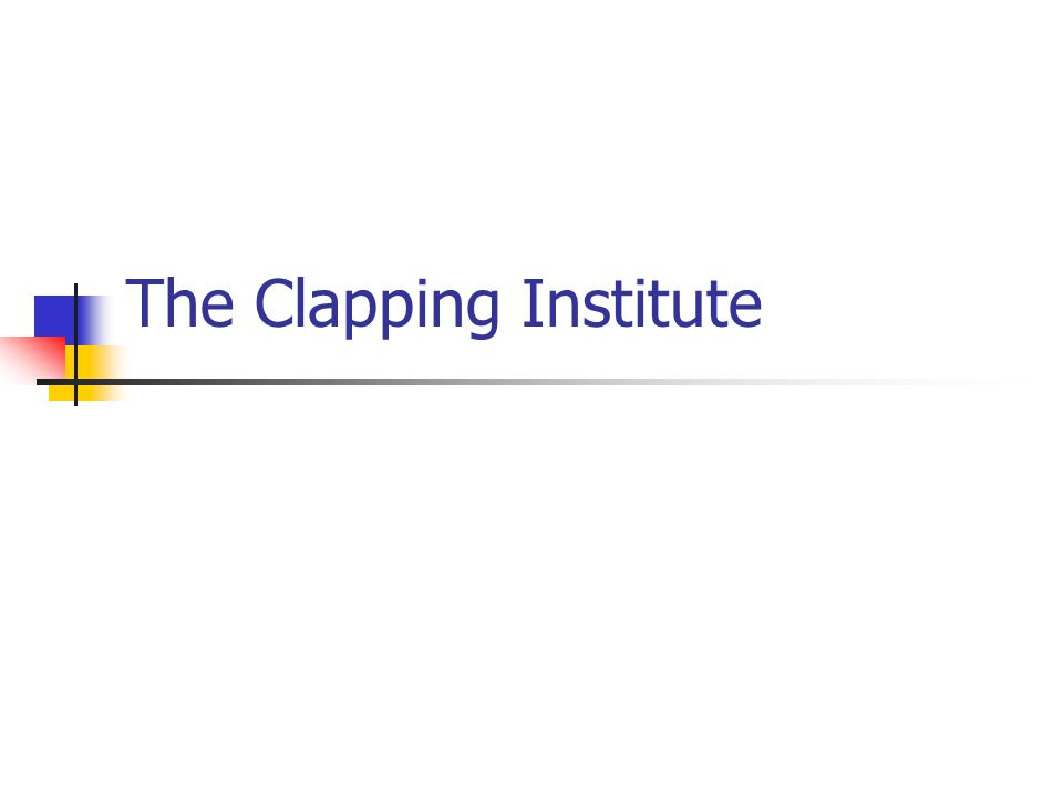 The Clapping Institute