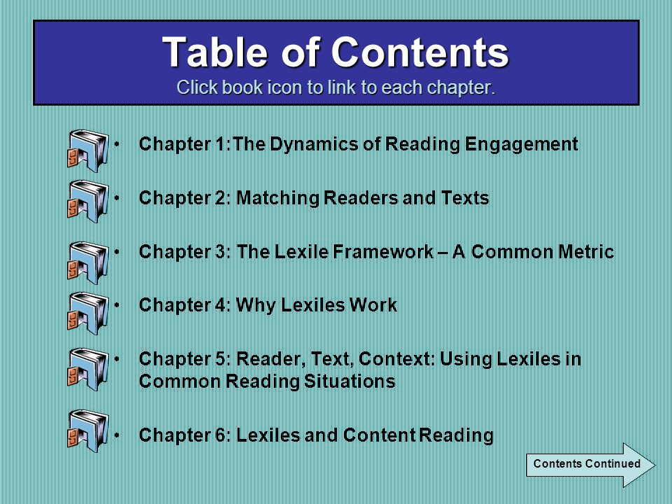 Chapter 7: Lexiles in the Media Center Chapter 8: Using Lexiles with Reading Management Systems.