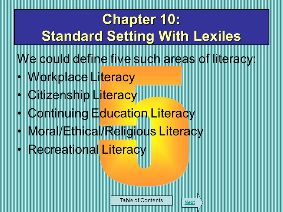 We could define five such areas of literacy: Workplace Literacy Citizenship Literacy Continuing Education Literacy Moral/Ethical/Religious Literacy Re