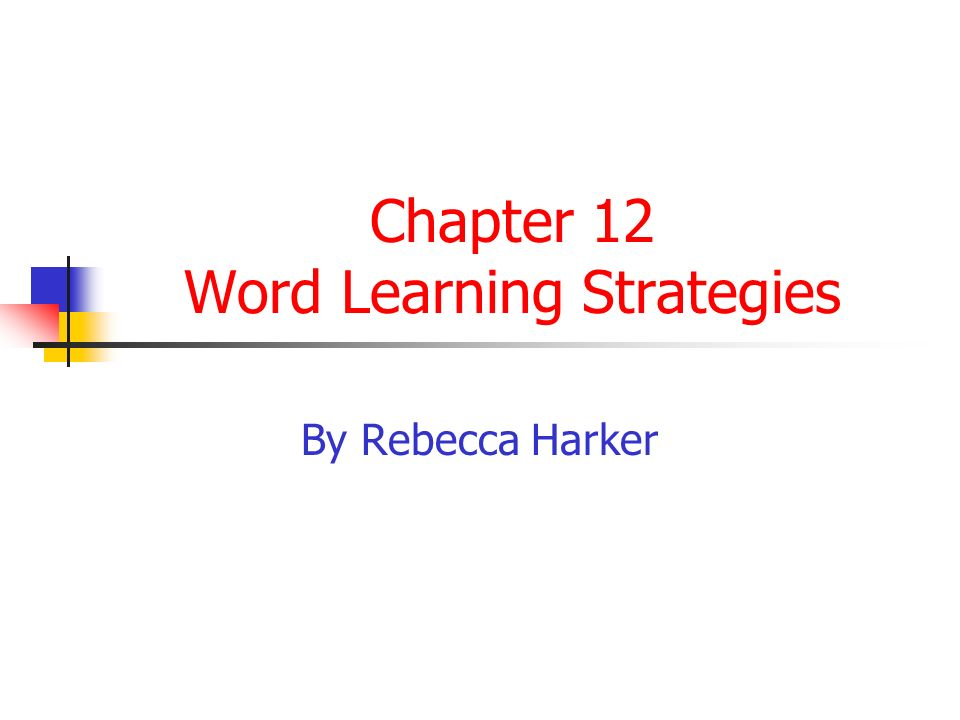 Effective Word-Learning Strategies