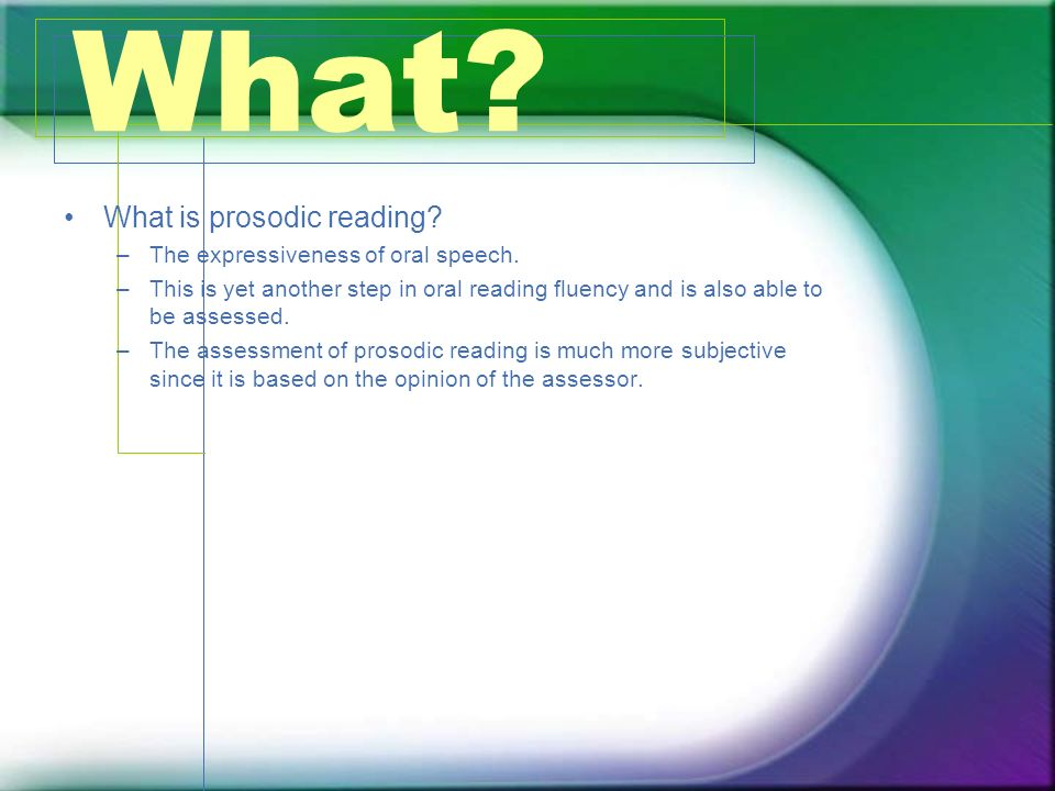 Why.Why is Fluency Assessment important.