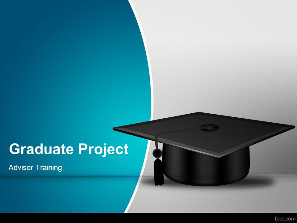 Graduate Project Advisor Training