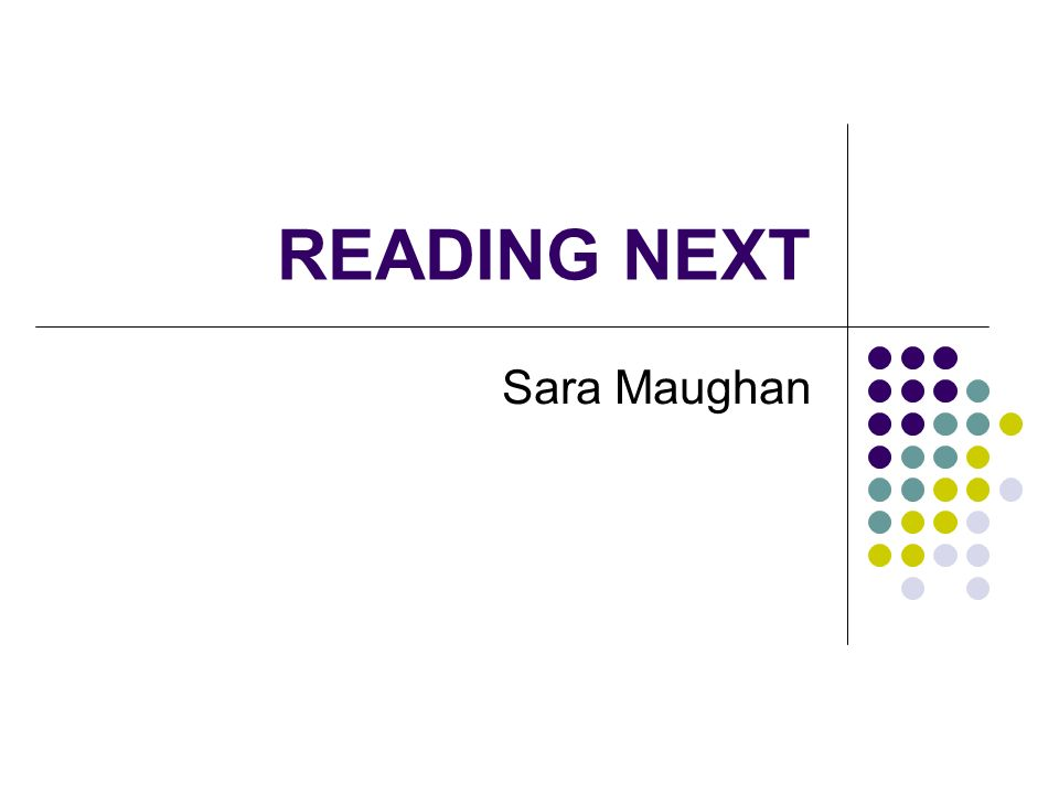 READING NEXT Sara Maughan