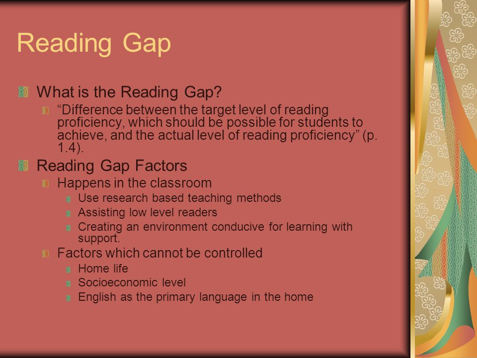 Reading Gap What is the Reading Gap.