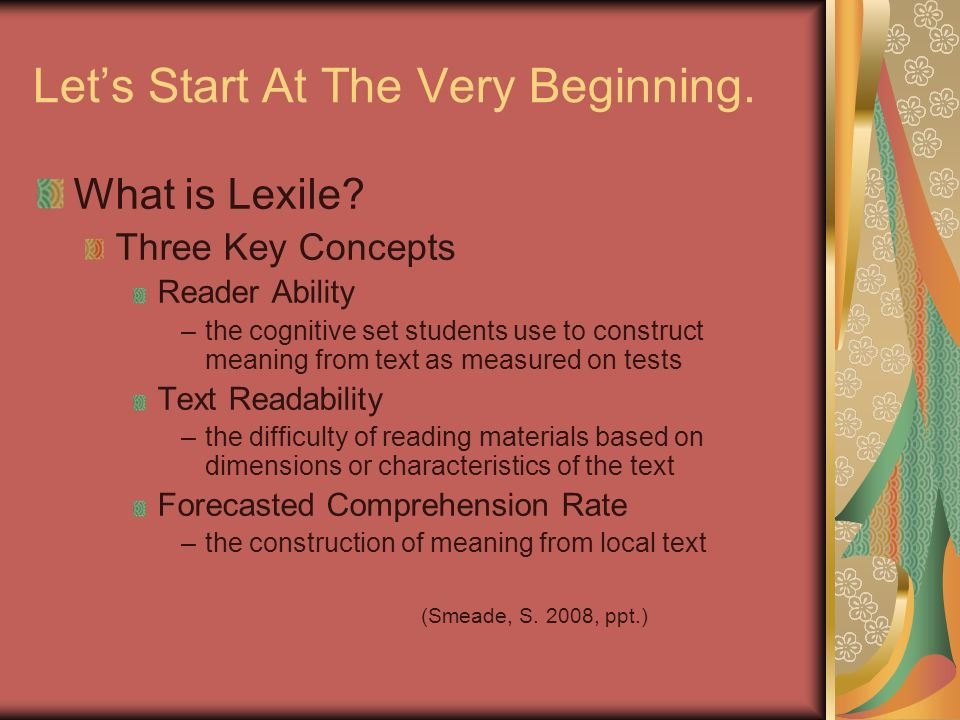 Lets Start At The Very Beginning. What is Lexile.