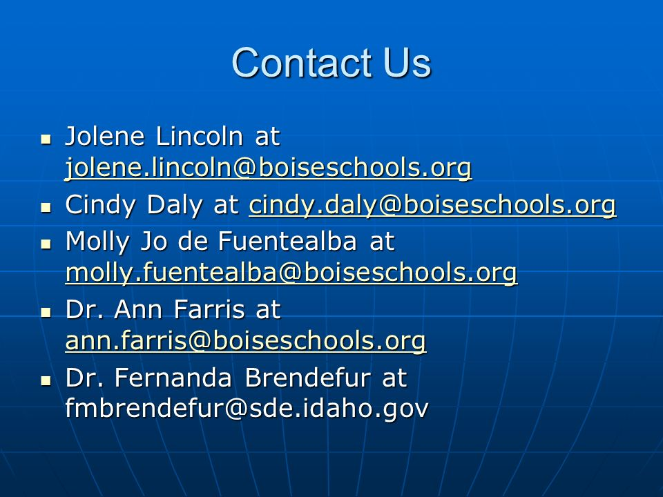 Contact Us Jolene Lincoln at jolene.lincoln@boiseschools.org Jolene Lincoln at jolene.lincoln@boiseschools.org jolene.lincoln@boiseschools.org Cindy D