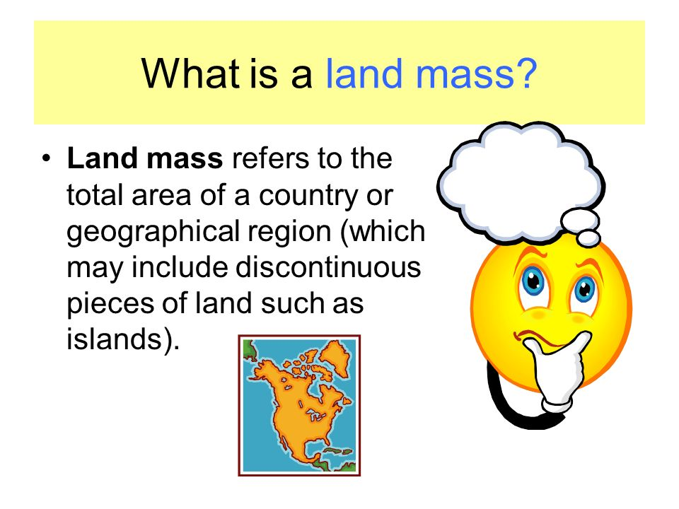 A continent is one of several large landmasses on Earth.