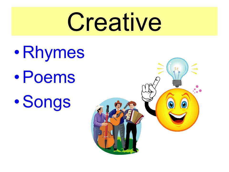 Creative Rhymes Poems Songs