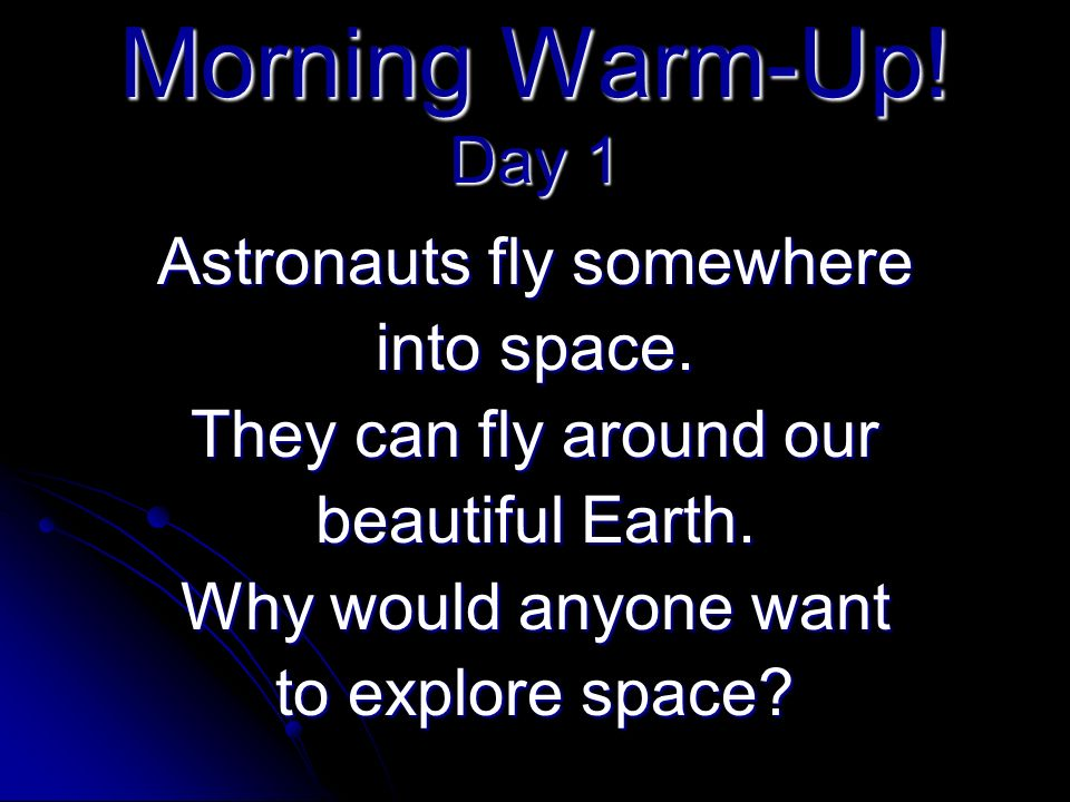 Exploring Space Day 1 Day 1 Created by Lisa Hart, Hawthorne
