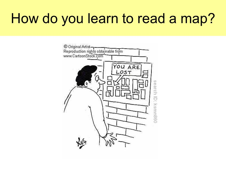 How do you learn to read a map?