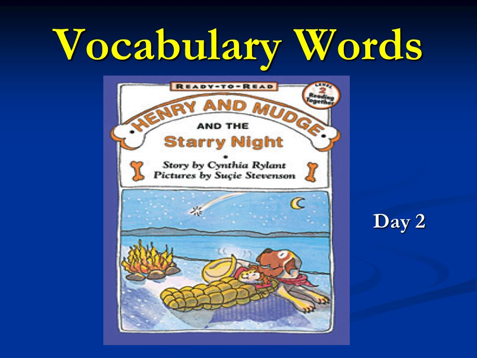 Vocabulary Words Day 2 Day 2