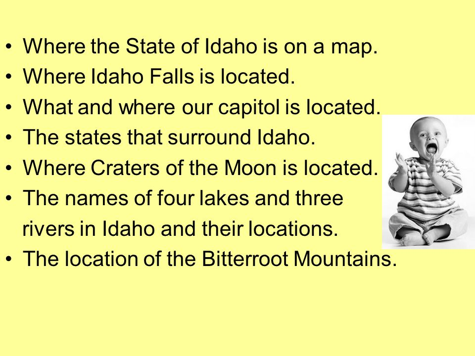 Where the State of Idaho is on a map. Where Idaho Falls is located.