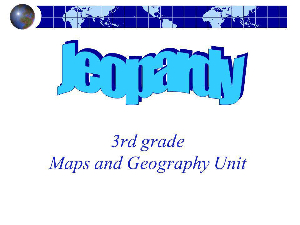 3rd grade Maps and Geography Unit