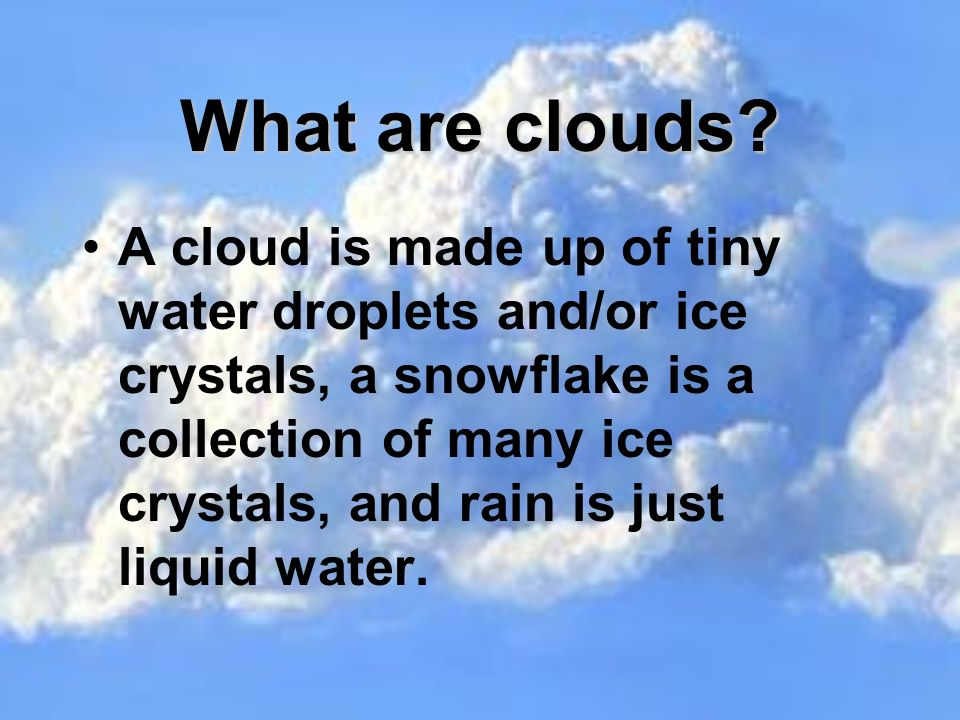 Cloud Names Names of specific types of clouds are created by combining the name of the cloud s shape with the name of the cloud s height.
