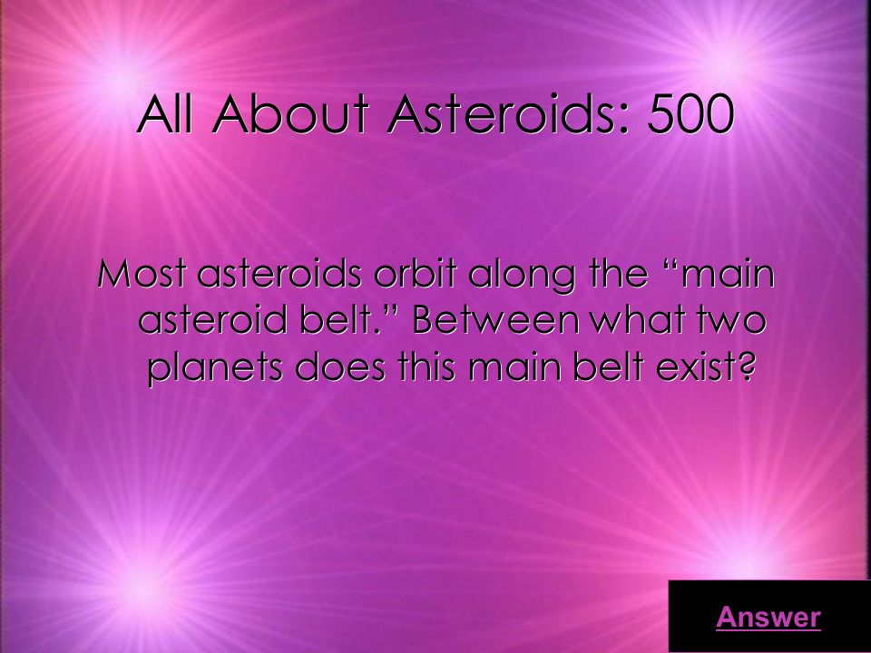 All About Asteroids: 400 Who identified the first asteroid in 1801 Answer