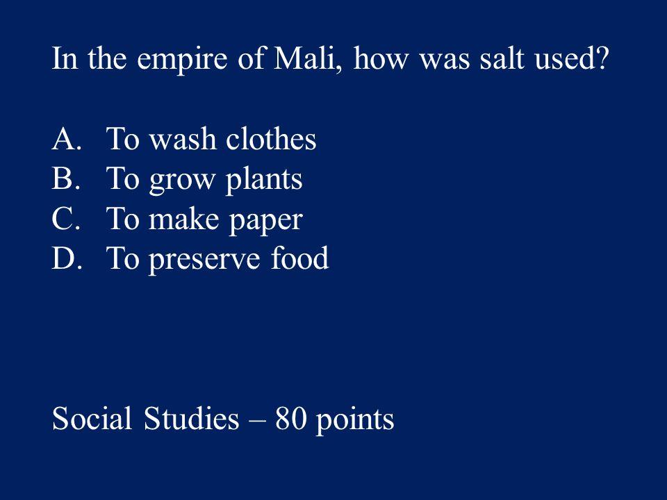 Answer: B.B. Social Studies – 60 points