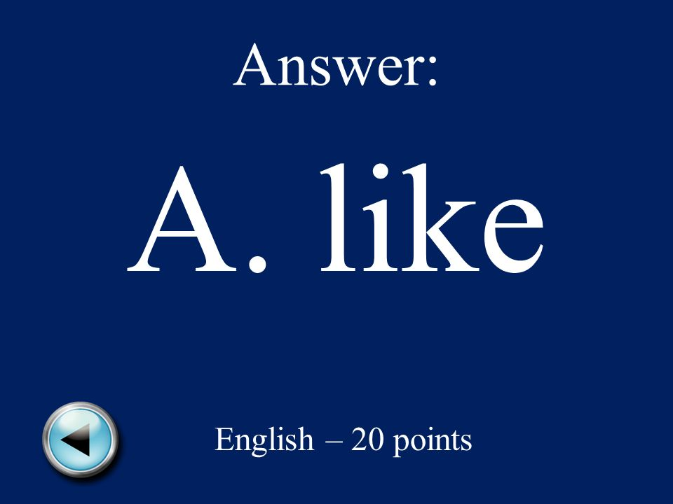 English – 20 points Mrs. Johnson is my favorite teacher, Maria told her mother.