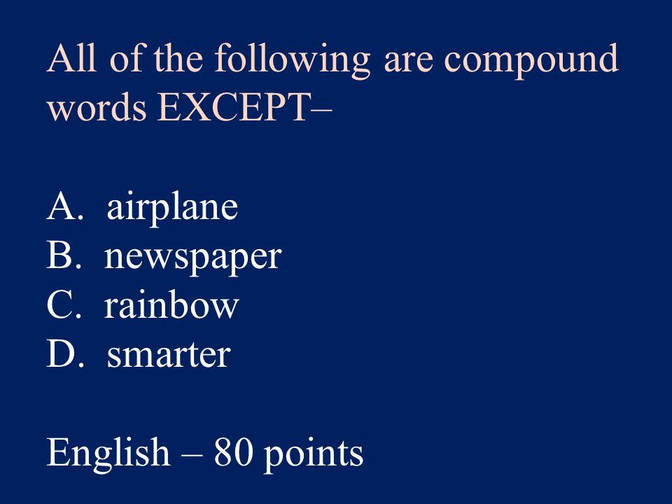 Answer: C. pretest English – 40 points
