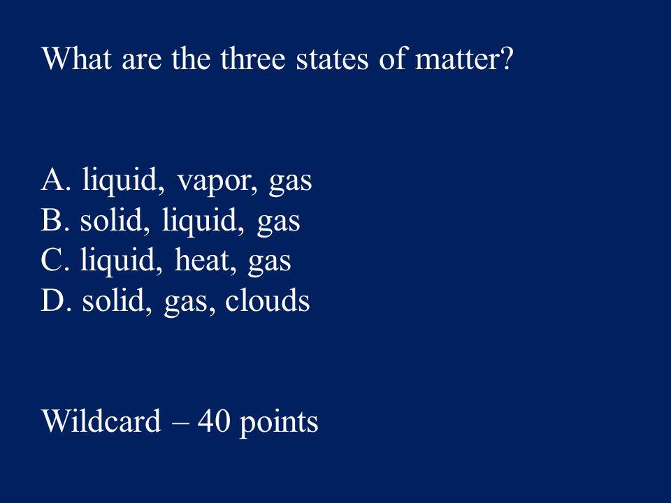 Answer: A. instinct Wildcard – 20 points