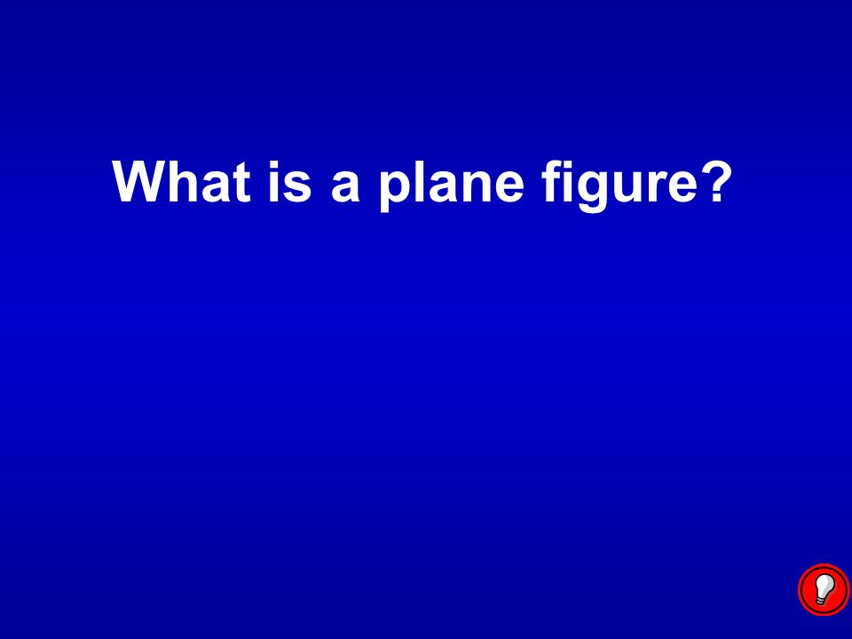 A closed plane figure made of line segments